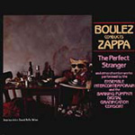 The Perfect Stranger: Boulez Conducts Zappa (CD)