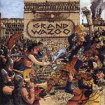 The Grand Wazoo (Remastered) (CD)
