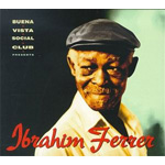 Buena Vista Social Club Presents Ibrahim Ferrer (CD)