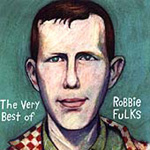 The Very Best Of Robbie Fulks (CD)