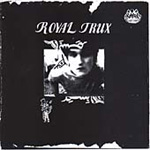 Royal Trux (Remastered) (CD)