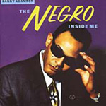 The Negro Inside Me (CD)