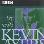 Too Old To Die Young: BBC Live 1972-1976 (2CD)