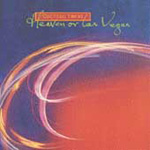 Heaven Or Las Vegas (CD)