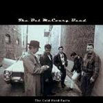 The Cold Hard Facts (CD)