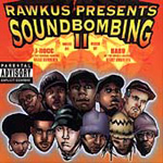 Soundbombing II - Rawkus Presents (CD)