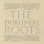 The Dubliners' Roots (2CD)