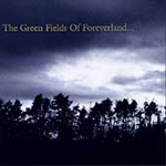 The Green Fields Of Foreverland (CD)