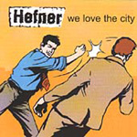 We Love The City (2CD)