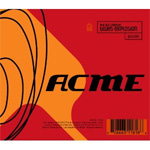 Acme - Deluxe Edition (2CD Remastered)