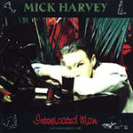 Intoxicated Man - Songs Of Serge Gainsbourg Sung In English By Mick Harvey & Anita Lane (CD)