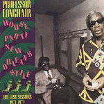 Houseparty New Orleans Style: The Lost Sessions (CD)