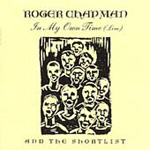 Roger Chapman & The Shortlist In My Own Time (Live) (CD)