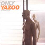 Only Yazoo - The Best Of (CD)