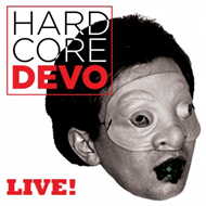 Hardcore Devo Live! (CD)