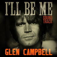 Glen Campbell: I'll Be Me - Soundtrack (CD)