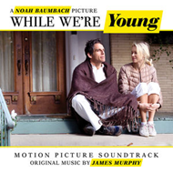 While We're Young - Score (CD)