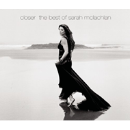 Closer: The Best Of Sarah McLachlan - Deluxe Edition (2CD)