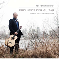 Roy Henning Snyen - Preludes For Guitar (CD)