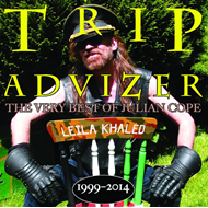 Trip Advizer - The Very Best Of Julian Cope 1999-2014 (CD)