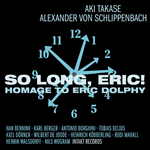 So Long, Eric! - Homage To Eric Dolphy (CD)