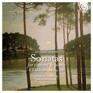 Brahms: Clarinet Sonatas (Sonatas for Clarinet and piano Op.120, 6 Klavierstücke Op.118) (CD)