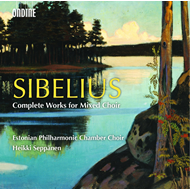 Sibelius: Complete Works For Mixed Choir (2CD)
