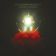 Love Songs For Robots (CD)