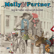 Molly Og Partner - Jeg Vil Heller Danse På Bordet (CD)