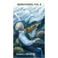 Bjørgumspel Vol.II - Taddeivs Minne 1 (2CD+DVD)