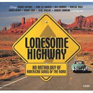 Lonesome Highway: An Anthology Of American Songs On The Road (4CD)
