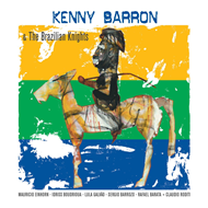 Kenny Barron & The Brazilian Knights (CD)