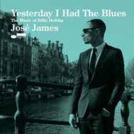 Yesterday I Had The Blues: The Music Of Billie Holiday (CD)