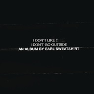 Produktbilde for I Don't Like Shit, I Don't Go Outside (UK-import) (CD)