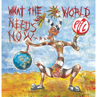 What The World Needs Now... (CD)