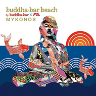 Buddha Bar Beach: Mykonos (CD)
