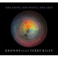 One Earth, One People, One Love - Kronos Plays Terry Riley (5CD)
