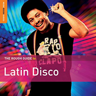 The Rough Guide To Latin Disco (CD)