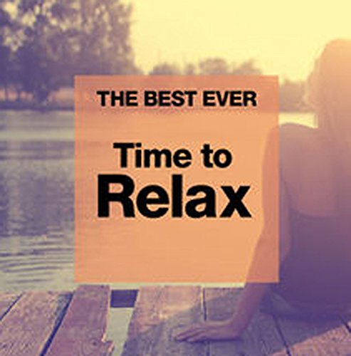 The Best Ever Time To Relax (2CD)