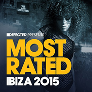 Defected Presents Most Rated Ibiza 2015 (2CD)