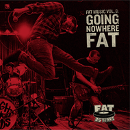 Fat Music Vol. 8: Going Nowhere Fat (CD)