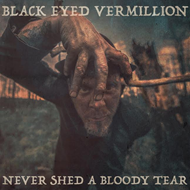 Never Shed A Bloody Tear (CD)