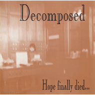 Hope Finally Died (CD)