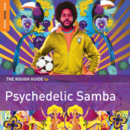 The Rough Guide To Psychedelic Samba (CD)