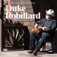 The Acoustic Blues & Roots Of Duke Robillard (CD)