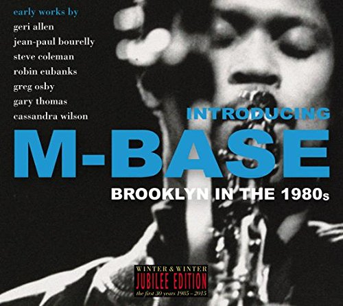 Introducing M-Base - Brooklyn In The 1980's (CD)