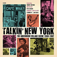 Talkin' New York - The Greenwich Village Scene 1940-1962 (4CD)