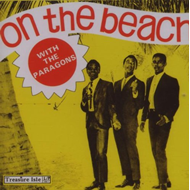 On The Beach With The Paragons (2CD)