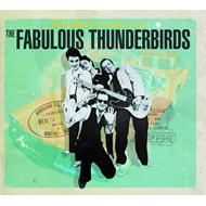 The Bad And Best Of The Fabulous Thunderbirds (CD)