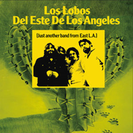 Los Lobos Del Este De Los Angeles (Just Another Band From East L.A.) (CD)